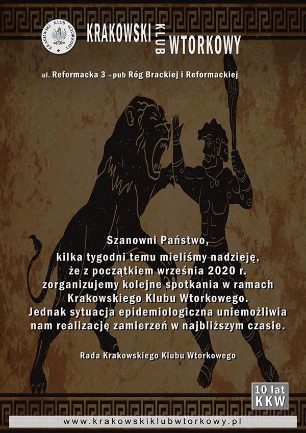 SpotkaniaKilka tygodni temu mieliśmy nadzieję, że z początkiem września 2020 r. zorganizujemy kolejne spotkania w ramach Krakowskiego Klubu Wtorkowego. Jednak sytuacja epidemiologiczna uniemożliwia nam realizację zamierzeń w najbliższym czasie.